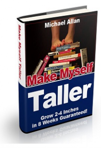 Make-Myself-Taller-PDF-Book-Review-Make-Myself-Taller-Naturally-ebook-guide-system-grow-inches-program-michael-Allan-scam-ways-to-become-taller