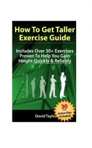 How-To-Get-Taller-An-Exercise-Guide-to-Gain-Height-Will-this-achieve-the-Stated-Outcome-by-david-taylor-results-reviews-ways-to-become-taller